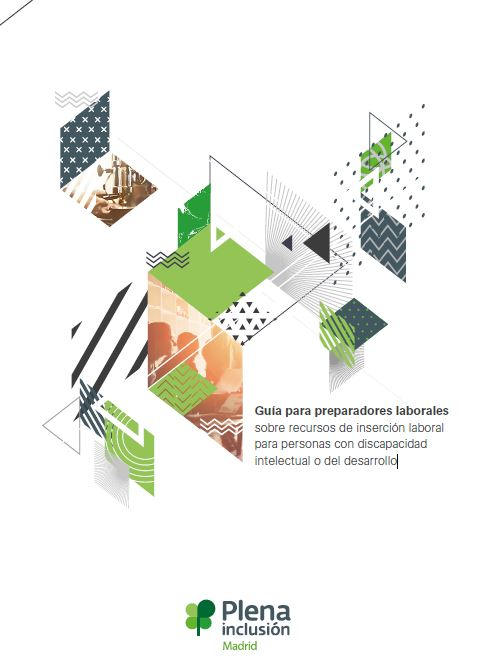Portada de la publicación: Guía para preparadores laborales sobre recursos de inserción laboral para personas con discapacidad intelectual o del desarrollo
