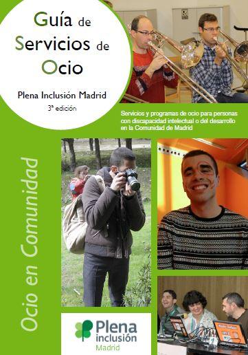 Guía de servicios de ocio Plena Inclusión Madrid. 3ª Ed.