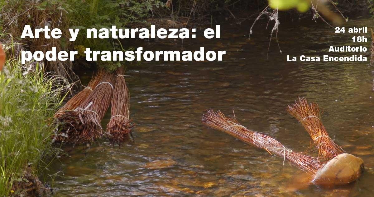 Arte y naturaleza: el poder transformador