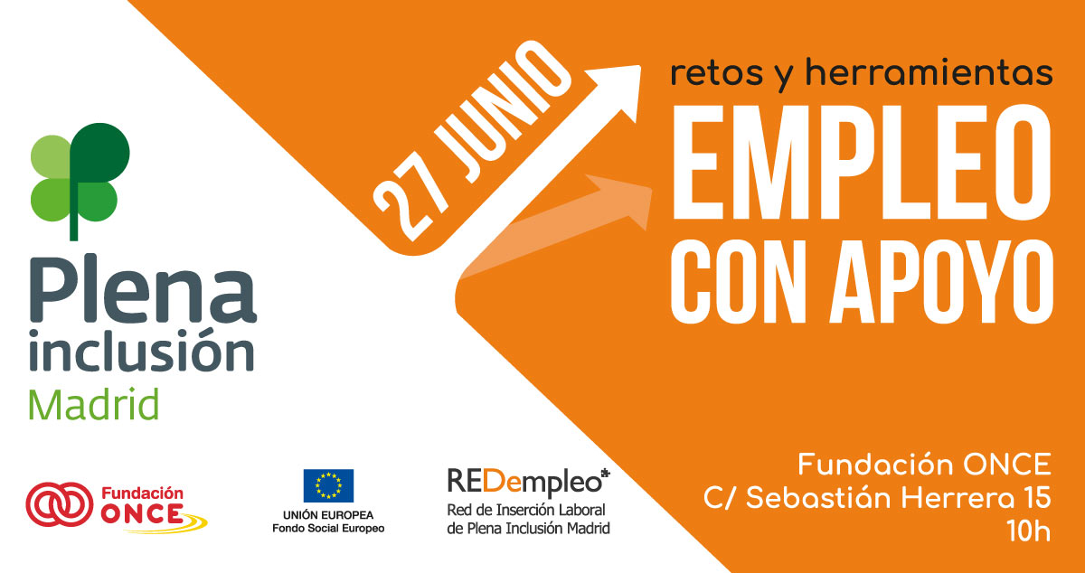 Retos y Herramientas del Empleo con Apoyo. Fundación ONCE. 27 de junio.
