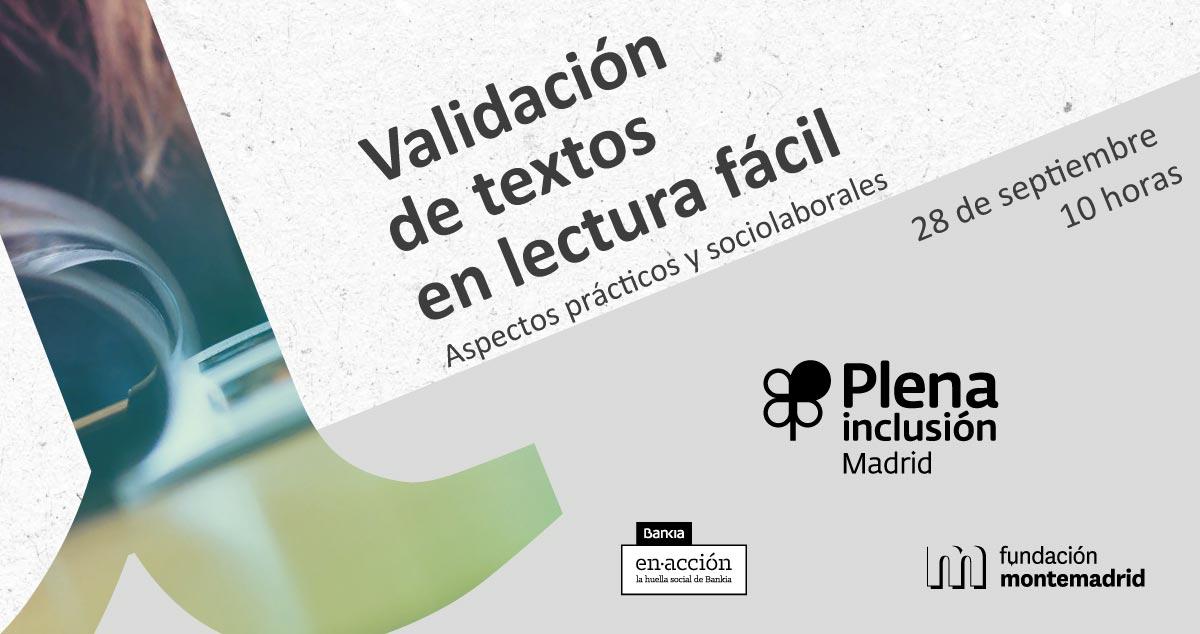 Jornada sobre Validación de textos en lectura fácil. 28 de septiembre a las 10. Organiza Plena Inclusión Madrid