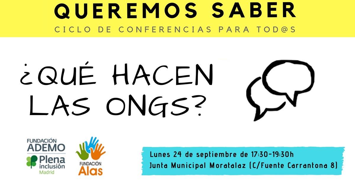 Ciclo de conferencias. Queremos Saber. Qué hacen las ONGS?