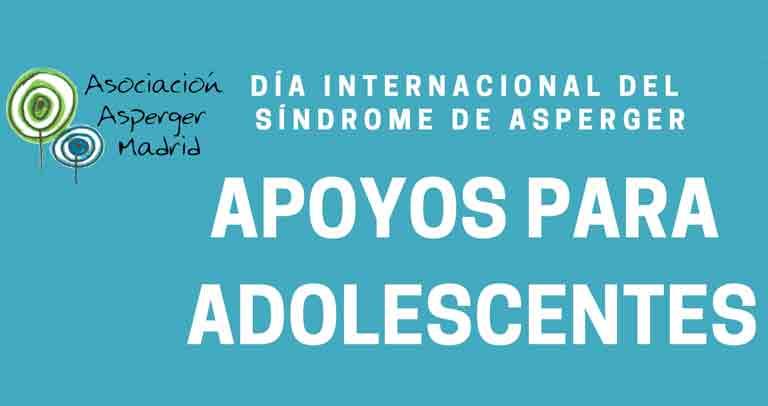 La adolescencia en el síndrome de Asperger. Talleres para profesionales.