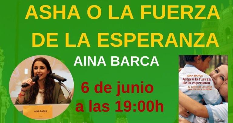 Presentación libro: Asha o la fuerza de la esperanza, de Aina Barca