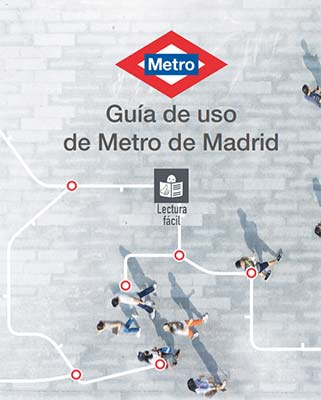Guía de uso del Metro de Madrid en Lectura fácil ¡Revisada y actualizada!