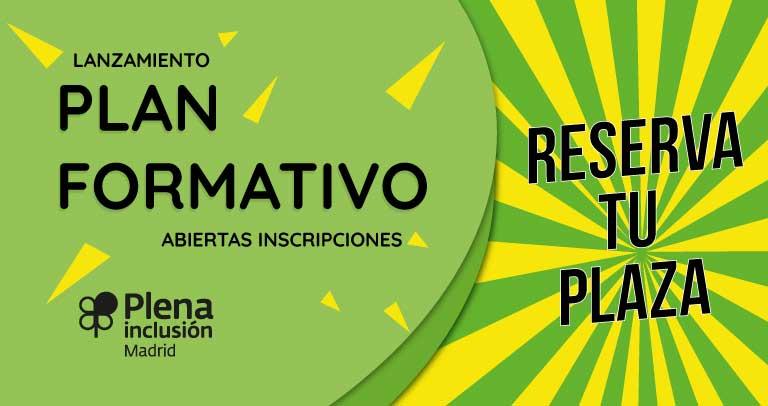 Lanzamiento Plan Formativo Plena Inclusión Madrid 2020. Reserva tu plaza.