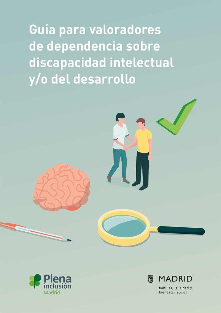 Guía para valoradores de dependencia sobre discapacidad intelectual o del desarrollo