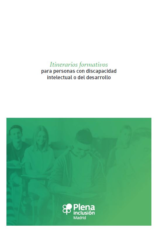 Itinearios Formativos para personas con discapacidad intelectual o del desarrollo