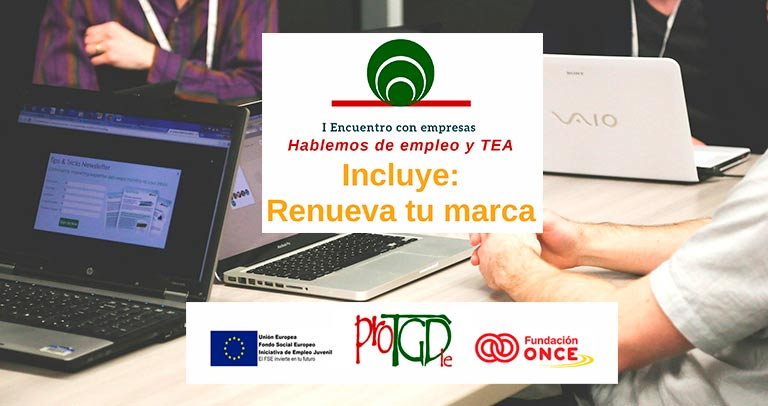Encuentro para empresas: Empleo y TEA, de ProTGD