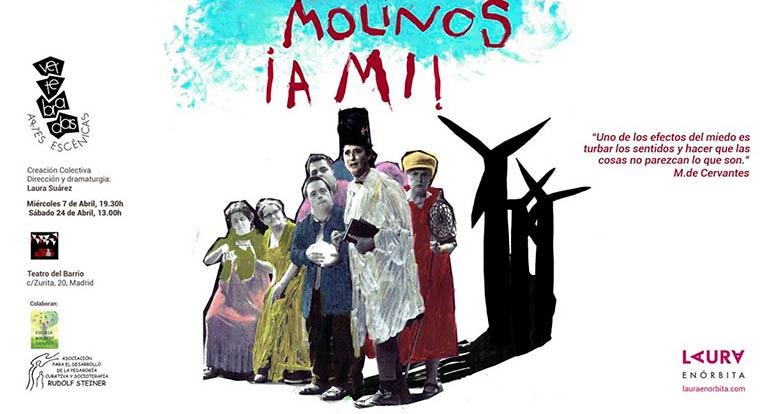 Cartel de la obra de teatro inclusivo 'Molinos ¡a mí!'
