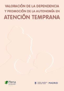 Valoración de la dependencia y promoción de la autonomía en Atención Temprana