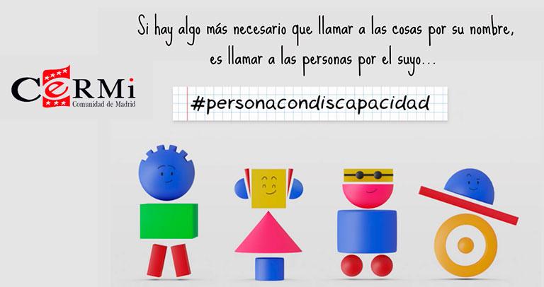 Campaña CERMI Madrid por el término 'persona con discapacidad'