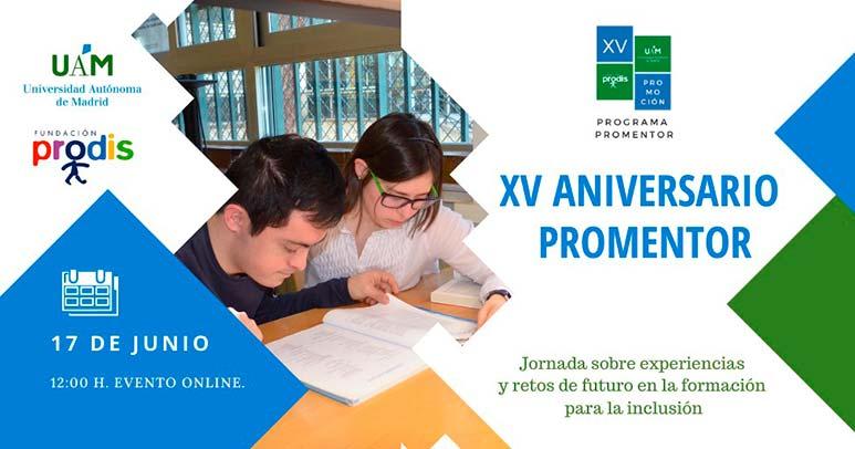 Aniversario del Programa Promentor, de Fundación Prodis