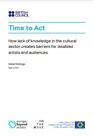 Time To Act. 'Cómo la falta de conocimiento del sector cultural genera barreras para artistas y audiencias con discapacidad'