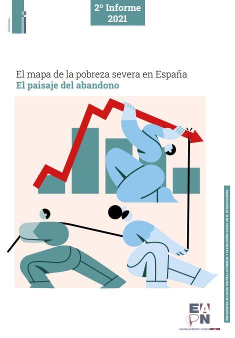 'El mapa de la pobreza severa en España. El Paisaje del Abandono'