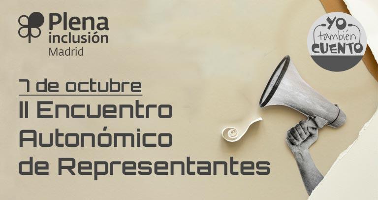 II Encuentro Autonómico de Representantes Plena Inclusióin Madrid